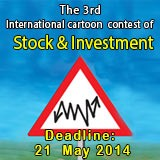 The 3rd International Cartoon Contest of  Stock and Investment  / IRAN / 2014