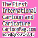 The First International Cartoon and Caricature Festival Cartoonmag.com - Iran - Bojnourd - 2013